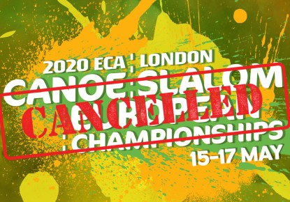 2020 ECA Canoe Slalom European Championships in Lee Valley cancelled