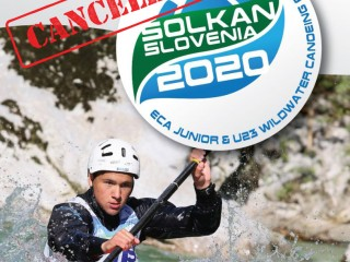 2020 ECA Junior and U23 Wildwater Canoeing European Championships CANCELLED